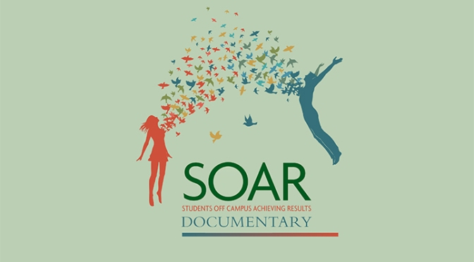 SOAR – Students Off Campus Achieving Results (Documentary Trailer)